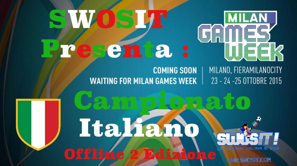 Milan Games Week si avvicina e Swosit è lieto di annunciare che il 24 Ottobre organizzeremo LA SECONDA EDIZIONE DEL CAMPIONATO ITALIANO OFFLINE!