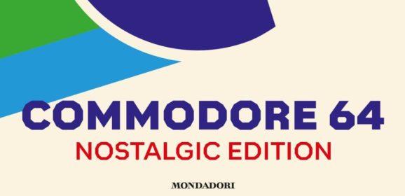 LIBRO – COMMODORE 64 NOSTALGIC EDITION  (Edizione Italiana MONDADORI)